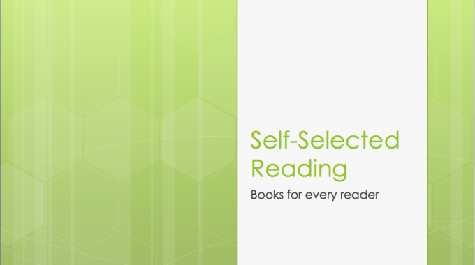 Self-Selected Reading: Books for Every Reader