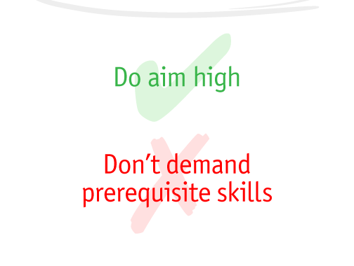 AAC: Don't Demand Prerequisite Skills